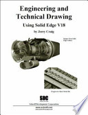 Engineering and Technical Drawing Using Solid Edge 18