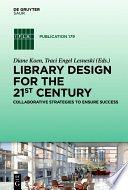 Library Design for the 21st Century