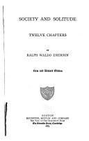 Emerson's Complete Works: Society and solitude