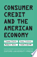 Consumer Credit and the American Economy Book