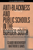 Anti Blackness and Public Schools in the Border South