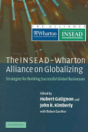The INSEAD Wharton Alliance on Globalizing