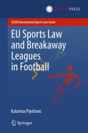 EU Sports Law and Breakaway Leagues in Football ebook