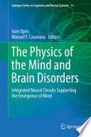 The Physics of the Mind and Brain Disorders