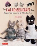 The Cat Lover's Craft Book [Pdf/ePub] eBook