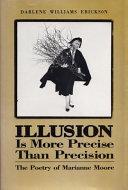 Illusion is More Precise Than Precision