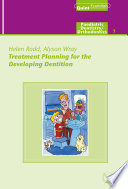 Treatment Planning for the Developing Dentition
