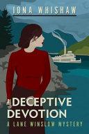 A Deceptive Devotion