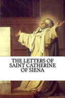 The Letters of Saint Catherine of Siena