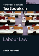 Honeyball and Bowers' Textbook on Labour Law