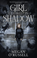 The Girl Cloaked in Shadow