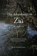 The Adventures of Zia