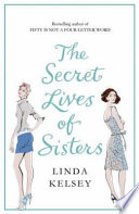 The Secret Lives Of Sisters