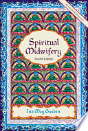 """Spiritual Midwifery"" by Ina May Gaskin"