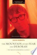 The Mountain of My Fear   Deborah