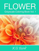 Flower Grayscale Coloring Book Vol 1