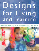 Designs for Living and Learning Book