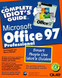 The Complete Idiot s Guide to Microsoft Office 97 Professional