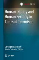 Human Dignity and Human Security in Times of Terrorism Pdf/ePub eBook