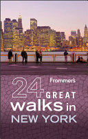 Frommer's 24 Great Walks in New York