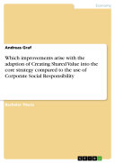 Which improvements arise with the adaption of Creating Shared Value into the core strategy compared to the use of Corporate Social Responsibility Pdf/ePub eBook