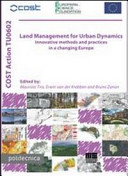 Land Management for Urban Dynamics