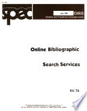 On Line Bibliographic Search Services