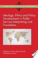 Ideology Ethics And Policy Development In Public Service Interpreting And Translation Book