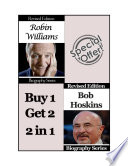 Celebrity Biographies   The Amazing Life of Robin Williams and Bob Hoskins   Famous Stars