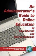 An Administrator's Guide to Online Education