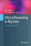 Ethical Reasoning in Big Data Book