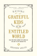 Raising Grateful Kids in an Entitled World: How One Family Learned ...