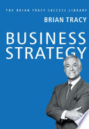 BUSINESS STRATEGY: Brian Tracy Success Library