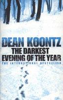 The Darkest Evening of the Year