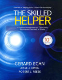 Student Workbook Exercises for Egan s The Skilled Helper