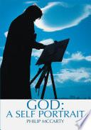 God  a Self Portrait