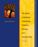 The Skills of Helping Individuals, Families, Groups, and Communities