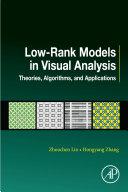 Low Rank Models in Visual Analysis