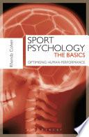Sport Psychology The Basics