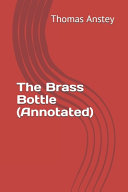 The Brass Bottle (Annotated)