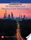 Handbook of Petrochemicals Production  Second Edition Book