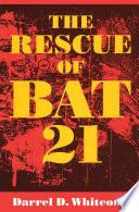 The Rescue of Bat 21 Book PDF