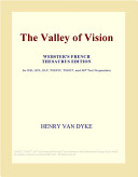The Valley Of Vision Webster S French Thesaurus Edition  Book PDF
