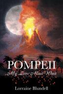 Pompeii: My Love Must Wait Book
