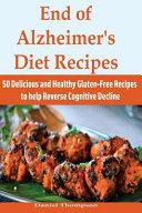 End of Alzheimer s Diet Recipes