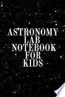 Astronomy Lab Notebook for Kids