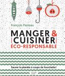 Manger et cuisiner éco-responsable Pdf/ePub eBook