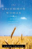 The Uncommon Woman [Pdf/ePub] eBook