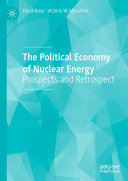 The Political Economy of Nuclear Energy