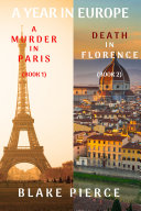 Pdf A Year in Europe Cozy Mystery Bundle: A Murder in Paris (#1) and Death in Florence (#2)